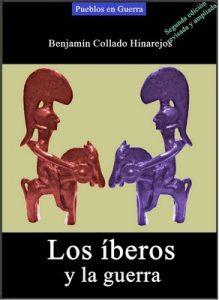 Los íberos y la guerra – Benjamín Collado Hinarejos [ePub & Kindle]