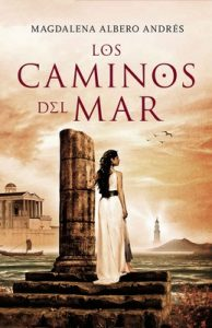 Los caminos del mar – Magdalena Albero [ePub & Kindle]