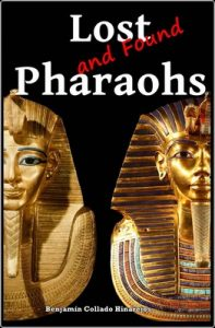 Lost (and found) Pharaohs – Benjamín Collado Hinarejos [English] [ePub & Kindle]