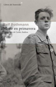 Morir en primavera – Ralf Rothmann [ePub & Kindle]