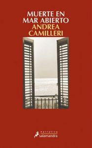 Muerte en mar abierto: Montalbano – Libro 27 – Andrea Camilleri [ePub & Kindle]