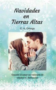 Navidades en Tierras Altas – C. A. Ortega [ePub & Kindle]