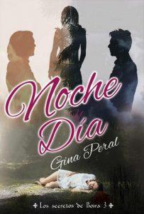 Noche y Día (Los secretos de Boira nº 3) – Gina Peral [ePub & Kindle]