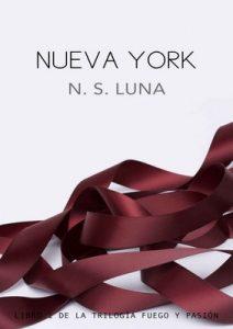 Nueva York (Trilogía Fuego y Pasión nº 1) – N. S. Luna [ePub & Kindle]