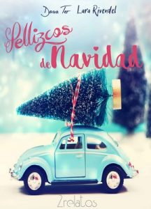 Pellizcos de Navidad (2 relatos) – Lara Rivendel, Dona Ter [ePub & Kindle]