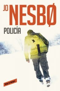 Policía (Harry Hole 10) – Jo Nesbo [ePub & Kindle]