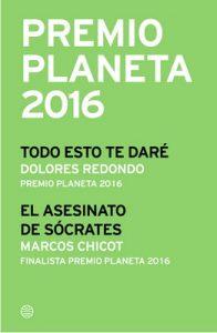 Premio Planeta 2016: ganador y finalista (pack) (El Cementerio de los Libros Olvidados) – Dolores Redondo, Marcos Chicot [ePub & Kindle]