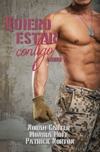 Quiero estar contigo 2 – Norah Carter, Monika Hoff, Patrick Norton [ePub & Kindle]