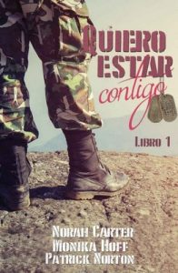 Quiero estar contigo – Norah Carter, Monika Hoff, Patrick Norton [ePub & Kindle]