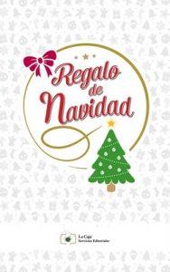 Regalo de Navidad – Luis Rosas Sanchez, José Javier De Aquino Blancarte [ePub & Kindle]