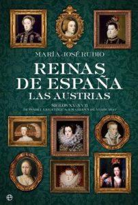 Reinas de España, Las Austrias – María José Rubio [ePub & Kindle]
