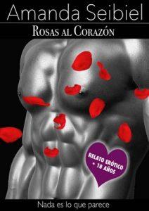 Rosas al corazón – Amanda Seibiel [ePub & Kindle]