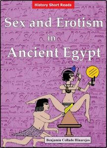 Sex and Erotism in Ancient Egypt – Benjamin Collado Hinarejos [ePub & Kindle] [English]