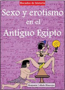 Sexo y erotismo en el Antiguo Egipto – Benjamín Collado Hinarejos [ePub & Kindle]