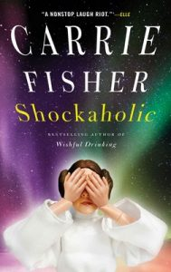 Shockaholic – Carrie Fisher [ePub & Kindle] [English]
