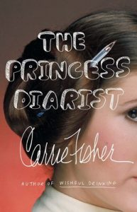 The Princess Diarist – Carrie Fisher [ePub & Kindle] [English]