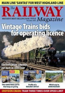 The Railway Magazine UK – December, 2016 [PDF]