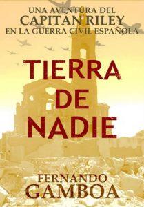Tierra de nadie (Las aventuras del Capitán Riley) – Fernando Gamboa [ePub & Kindle]