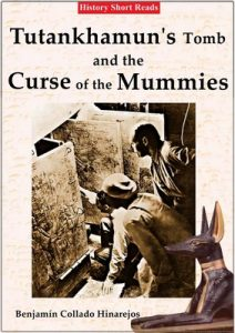 Tutankhamun's Tomb and the Curse of the Mummies – Benjamin Collado Hinarejos [English] [ePub & Kindle]