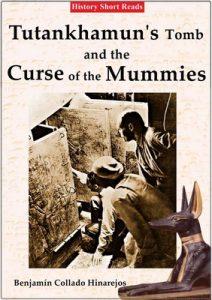 Tutankhamun's Tomb and the Curse of the Mummies – Benjamin Collado Hinarejos [English] [ePub & Kindle]