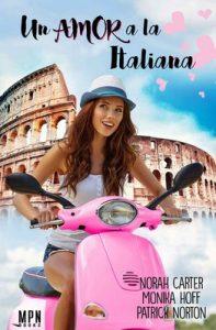 Un amor a la italiana – Norah Carter, Monika Hoff, Patrick Norton [ePub & Kindle]