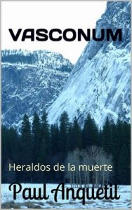 Vasconum: Heraldos de la muerte – Paul Anquetil [ePub & Kindle]