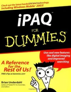 iPAQ for Dummies – Brian Underdahl [PDF] [English]