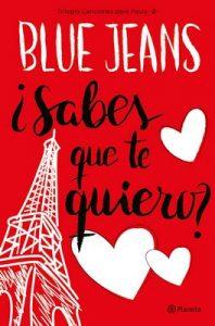 ¿Sabes que te quiero? (Trilogía Canciones para Paula 2) – Blue Jeans [ePub & Kindle]