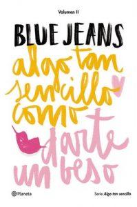 Algo tan sencillo como darte un beso – Blue Jeans [ePub & Kindle]