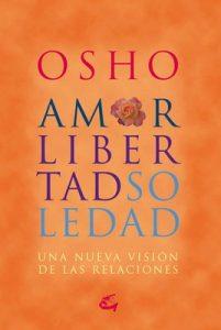 Amor, libertad, soledad – Osho [ePub & Kindle]