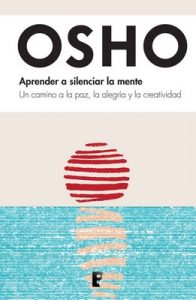 Aprender a silenciar la mente – Osho [ePub & Kindle]