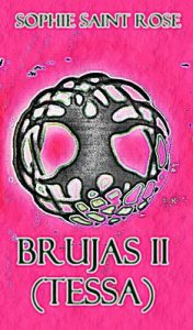 Brujas II (Tessa) – Sophie Saint Rose [ePub & Kindle]