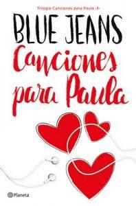 Canciones para Paula (Trilogía Canciones para Paula 1) – Blue Jeans [ePub & Kindle]