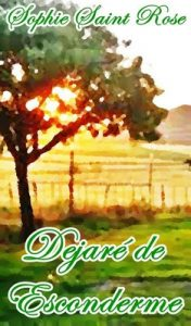 Dejaré de esconderme – Sophie Saint Rose [ePub & Kindle]