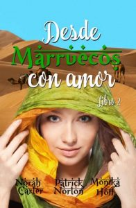 Desde Marruecos con amor 2 – Norah Carter, Monika Hoff [ePub & Kindle]