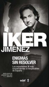 Enigmas sin resolver I: 1 (Mundo mágico y heterodoxo) – Iker Jiménez [ePub & Kindle]