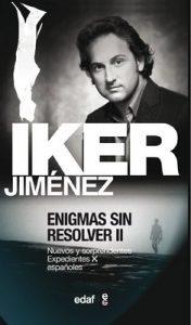 Enigmas sin resolver II (Mundo mágico y heterodoxo) – Iker Jiménez [ePub & Kindle]