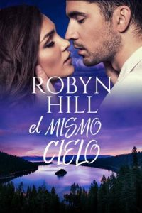 El Mismo Cielo – Robyn Hill [ePub & Kindle]
