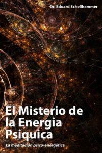 El Misterio de la Energia Psiquica – Eduard Schellhammer [ePub & Kindle]