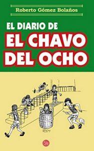 El diario del chavo del ocho – Roberto Gómez Bolaños [ePub & Kindle]
