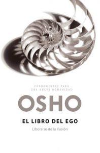 El libro del ego: Liberarse de la ilusión – Osho [ePub & Kindle]