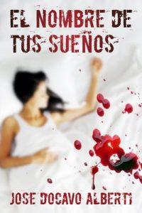 El nombre de tus sueños – José Docavo Alberti [ePub & Kindle]