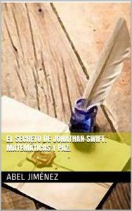 El secreto de Jonathan Swift. Matemáticas y paz – Abel Jiménez [ePub & Kindle]