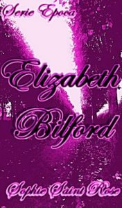 Elizabeth Bilford – Sophie Saint Rose [ePub & Kindle]