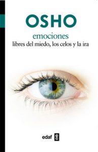 Emociones. Libres del miedo, los celos y la ira – Osho [ePub & Kindle]