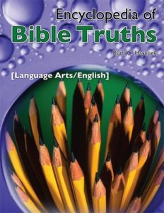 Encyclopedia of Bible Truths-Language Arts/English – Ruth C. Haycock [English] [ePub & Kindle]
