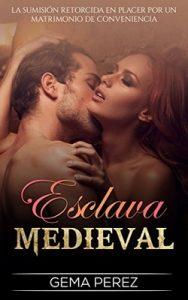 Esclava Medieval – Gema Perez [ePub & Kindle]