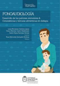 Fonoaudiología: Desarrollo de los patrones oromotores y Consistencias y texturas alimenticias en disfagia – Rosa Mercedes Sampallo [ePub & Kindle]