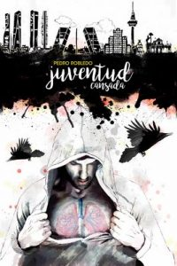 Juventud Cansada: Poemario – Pedro Robledo [ePub & Kindle]