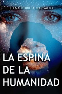 La Espina De La Humanidad – Elena Morilla Margallo [ePub & Kindle]
